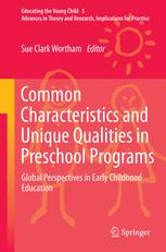 Common Characteristics and Unique Qualities in Preschool Programs