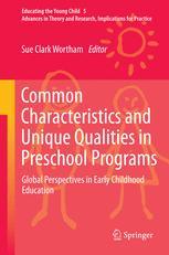 Common Characteristics and Unique Qualities in Preschool Programs