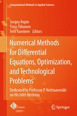 Numerical Methods for Differential Equations, Optimization, and Technological Problems