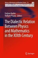 The Dialectic Relation Between Physics and Mathematics in the XIXth Century