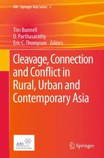 Cleavage, Connection and Conflict in Rural, Urban and Contemporary Asia