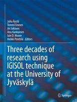 Three decades of research using IGISOL technique at the University of Jyväskylä