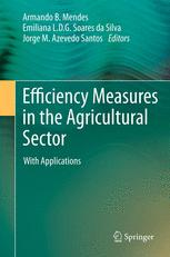 Efficiency Measures in the Agricultural Sector