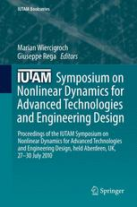 IUTAM Symposium on Nonlinear Dynamics for Advanced Technologies and Engineering Design