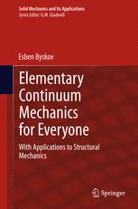 Elementary Continuum Mechanics for Everyone
