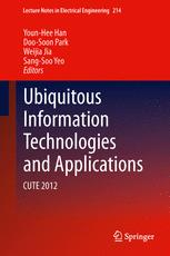 Ubiquitous Information Technologies and Applications