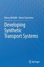 Developing Synthetic Transport Systems