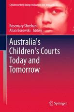 Australia's Children's Courts Today and Tomorrow