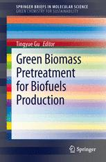 Green Biomass Pretreatment for Biofuels Production