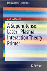 A Superintense Laser-Plasma Interaction Theory Primer