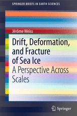 Drift, Deformation, and Fracture of Sea Ice