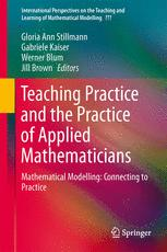 Teaching Mathematical Modelling: Connecting to Research and Practice