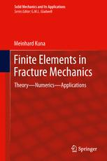 Finite Elements in Fracture Mechanics