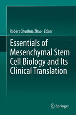 Essentials of Mesenchymal Stem Cell Biology and Its Clinical Translation
