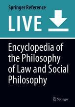 Encyclopedia of the Philosophy of Law and Social Philosophy