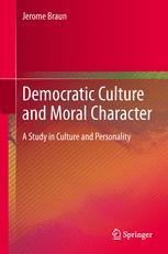 Democratic Culture and Moral Character
