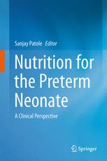 Nutrition for the Preterm Neonate