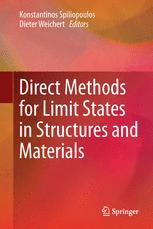 Direct Methods for Limit States in Structures and Materials