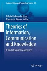Theories of Information, Communication and Knowledge