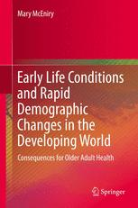 Early Life Conditions and Rapid Demographic Changes in the Developing World