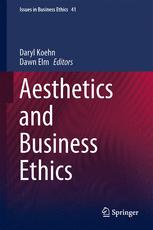 Aesthetics and Business Ethics
