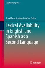 Lexical Availability in English and Spanish as a Second Language