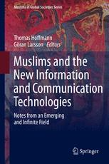 Muslims and the New Information and Communication Technologies