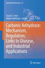 Carbonic Anhydrase: Mechanism, Regulation, Links to Disease, and Industrial Applications
