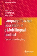 Language Teacher Education in a Multilingual Context