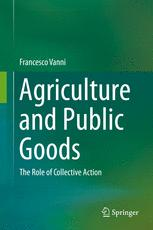 Agriculture and Public Goods