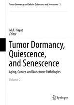 Tumor Dormancy, Quiescence, and Senescence, Volume 2