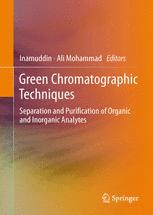 Green Chromatographic Techniques