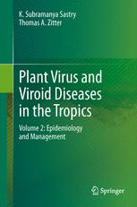Plant Virus and Viroid Diseases in the Tropics