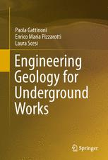 Engineering Geology for Underground Works