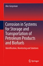 Corrosion in Systems for Storage and Transportation of Petroleum Products and Biofuels
