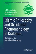 Islamic Philosophy and Occidental Phenomenology in Dialogue