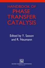 Handbook of Phase Transfer Catalysis