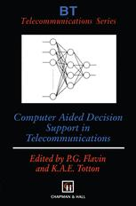 Computer Aided Decision Support in Telecommunications