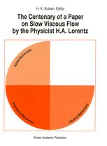 The Centenary of a Paper on Slow Viscous Flow by the Physicist H.A. Lorentz