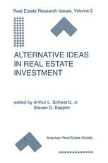 Alternative Ideas in Real Estate Investment
