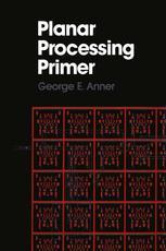 Planar Processing Primer