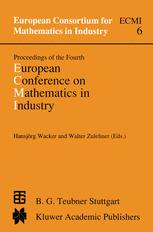 Proceedings of the Fourth European Conference on Mathematics in Industry
