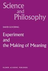 Experiment and the Making of Meaning
