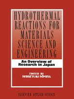 Hydrothermal Reactions for Materials Science and Engineering