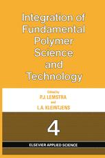 Integration of Fundamental Polymer Science and Technology—4