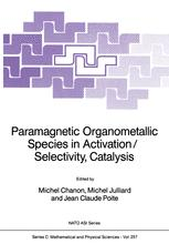 Paramagnetic Organometallic Species in Activation/Selectivity, Catalysis