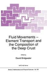 Fluid Movements — Element Transport and the Composition of the Deep Crust