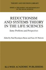 Reductionism and Systems Theory in the Life Sciences