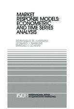Market Response Models: Econometric and Time Series Analysis