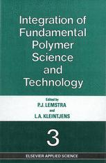 Integration of Fundamental Polymer Science and Technology—3